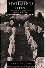 Statements in Stone: Monuments and Society in Neolithic Brittany
