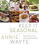 Keep It Seasonal, Annie Wayte, 0060583924
