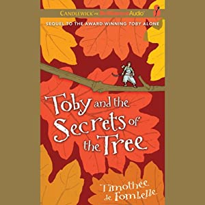 Toby and the Secrets of the Tree Audiobook