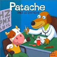 PATACHE CHEZ LE DOCTEUR