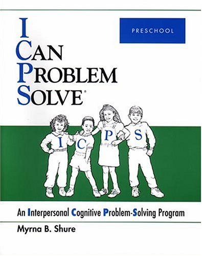 I Can Problem Solve : An Interpersonal Cognitive Problem-Solving Program : Preschool (Preschool Programs compare prices)