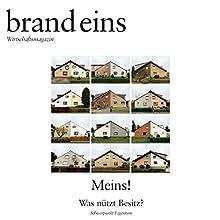 Kaufen oder mieten? (brand eins: Meins) Hörbuch von Thomas Ramge Gesprochen von: Anna Doubek, Klaus Lauer