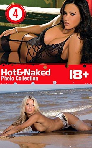 Hot&Naked Vol. 4: Photo Collection