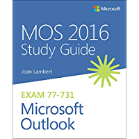 MOS 2016 Study Guide for Microsoft Outlook (MOS Study Guide)