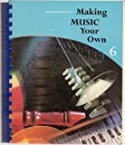 img - for Making Music Your Own 6 (Teacher's Edition) book / textbook / text book