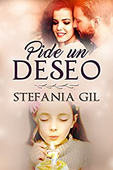 Pide un deseo (Spanish Edition) by [Gil, Stefania]