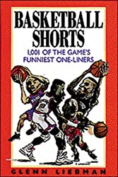 Basketball Shorts: 1001 of the Game's Funniest One-liners