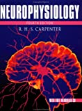 Neurophysiology, Carpenter, Roger H. S., 0340808721