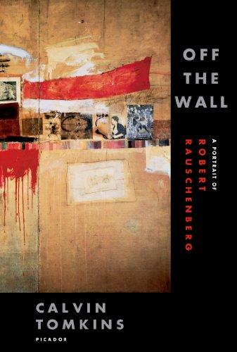 Off the Wall: A Portrait of Robert Rauschenberg
