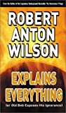 img - for Robert Anton Wilson Explains Everything book / textbook / text book