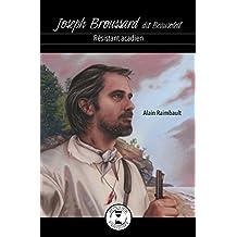 Joseph Broussard dit Beausoleil: Résistant acadien