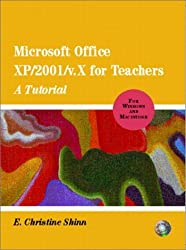 Microsoft Office XP/2001 for Teachers: A Tutorial for Windows and Macintosh