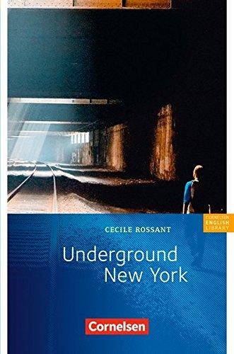 Cornelsen English Library - Fiction: 8. Schuljahr, Stufe 2 - Underground New York: Lektüre zu