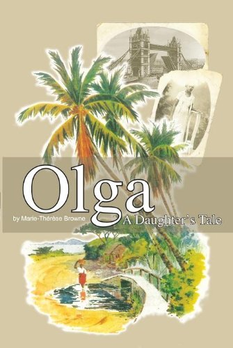 Olga — A Daughter's Tale by Marie Campbell