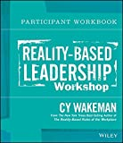 img - for Reality-Based Leadership Participant Workbook by Cy Wakeman (2014-01-07) book / textbook / text book
