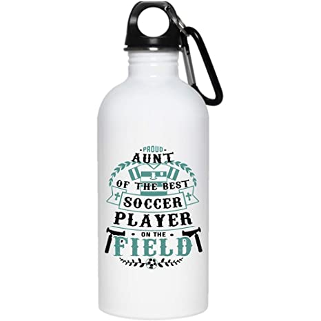 76e3649825c Proud Aunt Of The Best Soccer Player 20 oz Stainless Steel Bottle,Funny Soccer  Player's