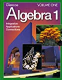 Algebra 1 Volume One, William Collins, Alan G. Foster, Leslie J. Winters, William L. Swart, Gilbert J. Cuevas, James Rath, Moore-Harris, Berchie Gordon, 0028253337