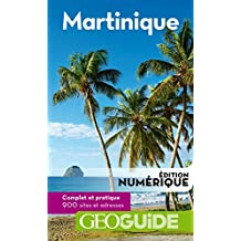 GEOguide Martinique (GéoGuide) (French Edition)