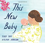 img - for This New Baby book / textbook / text book