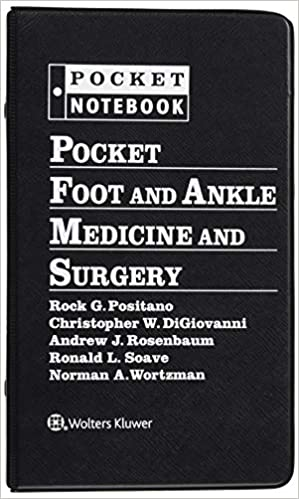 Pocket Foot and Ankle Medicine and Surgery (Pocket Notebook Series) First Edition