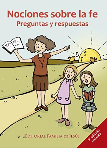 Nociones sobre la fe: Preguntas y respuestas (Spanish Edition)
