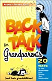 Backtalk for Grandparents, Audrey Ricker, 0970887507