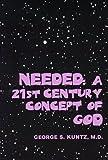 Needed, George S. Kuntz, 0533127173