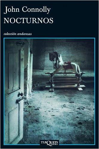Nocturnos (Andanzas): Amazon.es: Connolly, John, Milla Soler ...