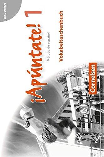 ¡Apúntate! - Ausgabe 2008: Band 1 - Vokabeltaschenbuch