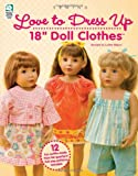 """Love to Dress Up 18"""" Doll Clothes"""
