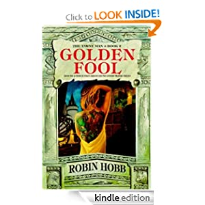 THE GOLDEN FOOL (TAWNY MAN BOOK 2) Robin. Hobb