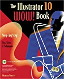 The Illustrator 10 Wow! Book, Sharon Steuer, 0201784815