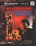 Weapon Law: Firearms (Rolemaster #5524)