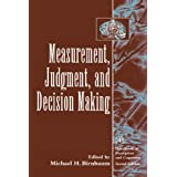 Measurement, Judgment, and Decision Making (Handbook of Perception and Cognition, Second Edition)