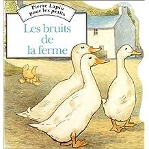 BRUITS DE LA FERME (LES)