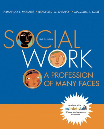 Social Work: A Profession of Many Faces (Book Alone) (11th Edition)