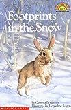 Footprints in the Snow, Cynthia Benjamin, 0590466631