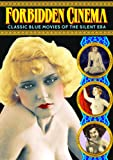 Buy Forbidden Cinema: Classic Blue Movies of the Silent Era