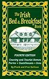 The Irish Bed and Breakfast Book, Frank Sullivan and Fran Sullivan, 1565546849