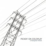Pickin on Coldplay: Bluegrass Tribute
