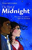 Front cover for the book The First of Midnight by Marjorie Darke