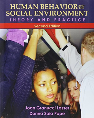 Human Behavior and the Social Environment: Theory and Practice with MyLab Search (2nd Edition)