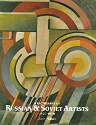 A Dictionary of Russian and Soviet Artists
