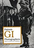 Patton's GI Photographers, , 0813802164