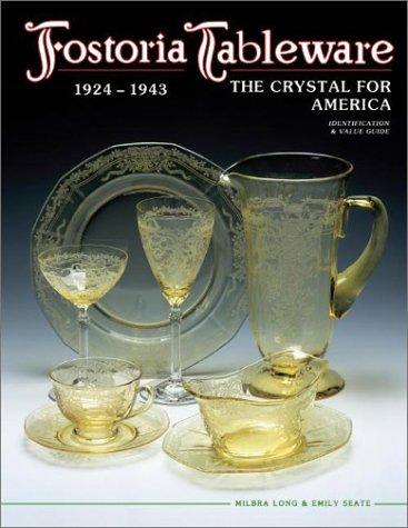 Fostoria Tableware: 1924-1943