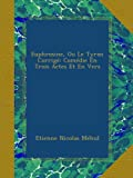 img - for Euphrosine, Ou Le Tyran Corrig : Com die En Trois Actes Et En Vers (French Edition) book / textbook / text book