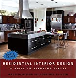 Residential Interior Design: A Guide ToPlanning Spaces