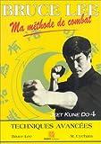 Image de Bruce Lee, ma méthode de combat : jeet kune do. 4, Techniques avancées