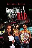 Good Girls Gone Bad, Latrenda Driver, 1453542167