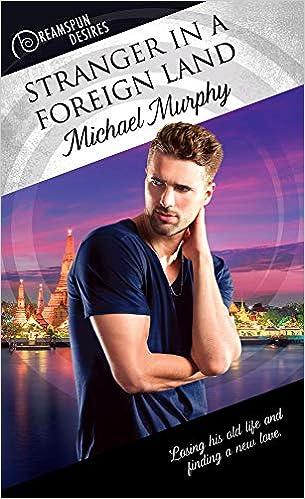 Extraño en tierra extranjera de Michael Murphy
